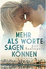 Mehr als Worte sagen können: Roman (German Edition) eBook Kindle