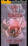 Blutschuld (Jäger in den Schatten Staffel 1 7)