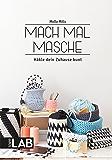 Mach mal Masche: Häkle dein Zuhause bunt