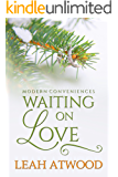 Waiting on Love: A Contemporary Christian Romance