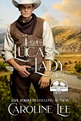Lucas's Lady (Sunset Valley Book 1) Kindle Edition