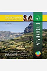 Ethiopia (The Evolution of Africa's Major Nations) Kindle Edition