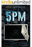 5PM: A psychological domestic thriller (PM series Book 1)