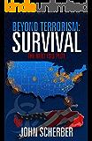 Beyond Terrorism: Survival: The Next ISIS Plot