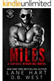 Miles (Savage Kings MC Book 8)