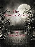 The Phantom Returns