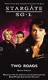 STARGATE SG-1: Two Roads