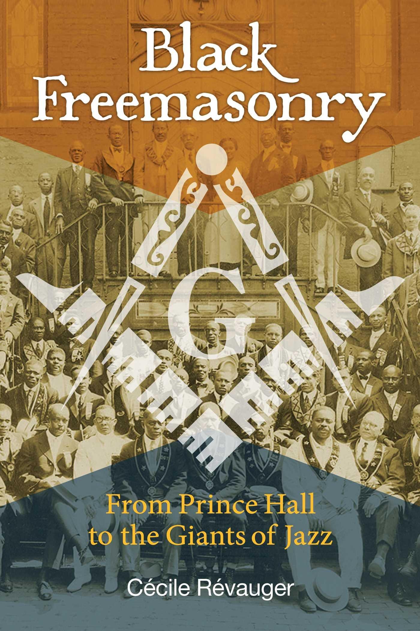 Black Freemasonry: From Prince Hall to the Giants of Jazz pdf epub