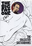 The Big Fat One: The Collected Sketchbooks of Coop