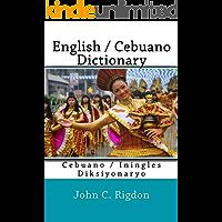 English / Cebuano Dictionary (Words R Us Bi-lingual Dictionaries Book 16)