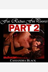 For Richer For Poorer, PART 2: BWWM Multicultural Romance Kindle Edition