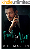 Fool for Her (Foolish at Heart Book 2)
