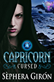 Capricorn: Cursed: Book One of the Witch Upon a Star Series