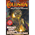Collision: Book Four of the Secret World Chronicle (The Secret World Chronicles 4)
