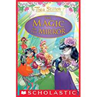The Magic of the Mirror (Thea Stilton Special Edition #9) (Thea Stilton: Special Edition)