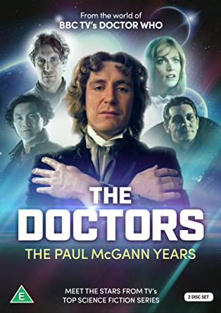 The Doctors: The Paul McGann Years