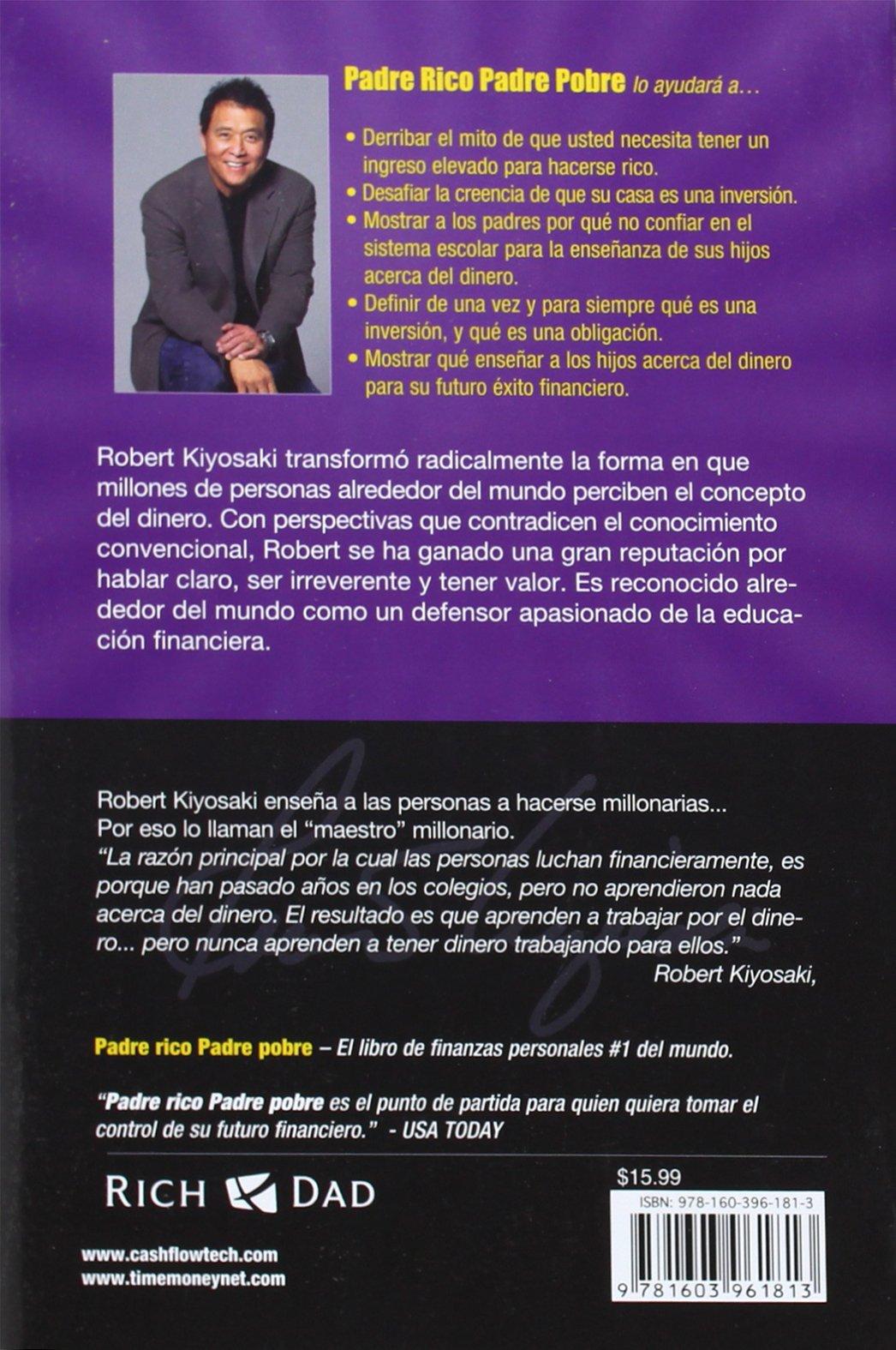 Padre Rico Padre Pobre Rich Dad Poor Dad Spanish Edition 9781603961813 Robert T Kiyosaki Sharon L Lechter Fernando Alvarez Del Castillo Books