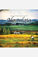 Nostalgia -  Poems and Paintings of Beauty, Love, and Loss Paperback
