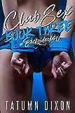 Club Sex: Book Three (English Edition)
