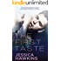 The First Taste: A Single Dad Standalone Romance (Slip of the Tongue Book 2)