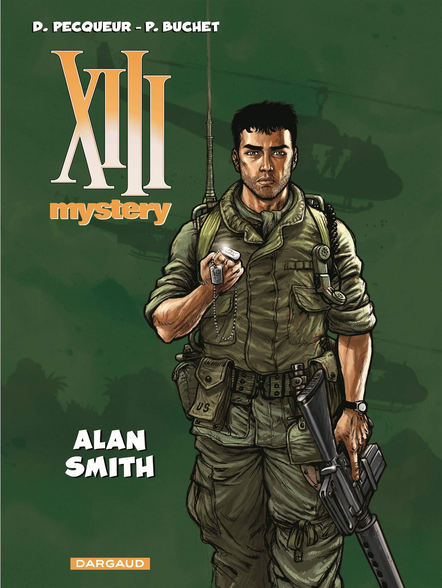 XIII Mystery - tome 12 - Alan Smith Album – 8 juin 2018 Pecqueur Philippe Buchet Dargaud 2505069425
