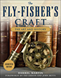 The Fly-Fisher's Craft: The Art and History