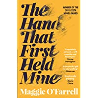 HAND THAT FIRST HELD: Maggie O'Farrell