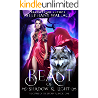 Beast of Shadow & Light (The Curse of the Lycan Shifter Universe Book 1)