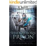 Shadowborn Prison (Dark Fae Academy Series Book 4)