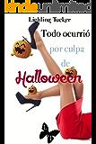 Todo ocurrió por culpa de Halloween (Hostal Dreamers nº 3)