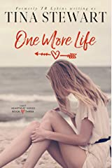 One More Life (Last Heartbeat Series Book 3) Kindle Edition