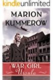 War Girl Ursula (War Girls Book 1)