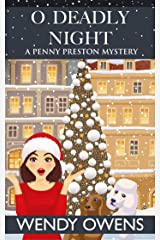 O Deadly Night (A Penny Preston Mystery Book 2) Kindle Edition