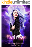 Defuse (Infernal Council Book 2)