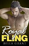 ROYAL FLING (A Billionaire Romance)