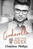 Cinderella and the Geek (British Bad Boys Book 1)