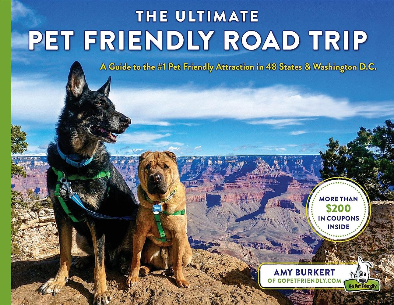 The Ultimate Pet Friendly Road Trip by Amy Burkert