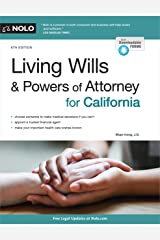 Living Wills and Powers of Attorney for California Kindle Edition