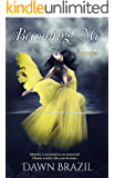 Becoming Me (Finding Me Book 3)