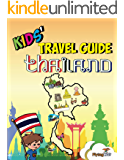 Kids' Travel Guide - Thailand: The fun way to discover Thailand - especially for kids (Kids' Travel Guide Series Book 30)