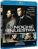 La noche es nuestra (We own the night) [Blu-ray]