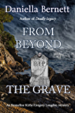 From Beyond the Grave: An Emmeline Kirby/Gregory Longdon Mystery
