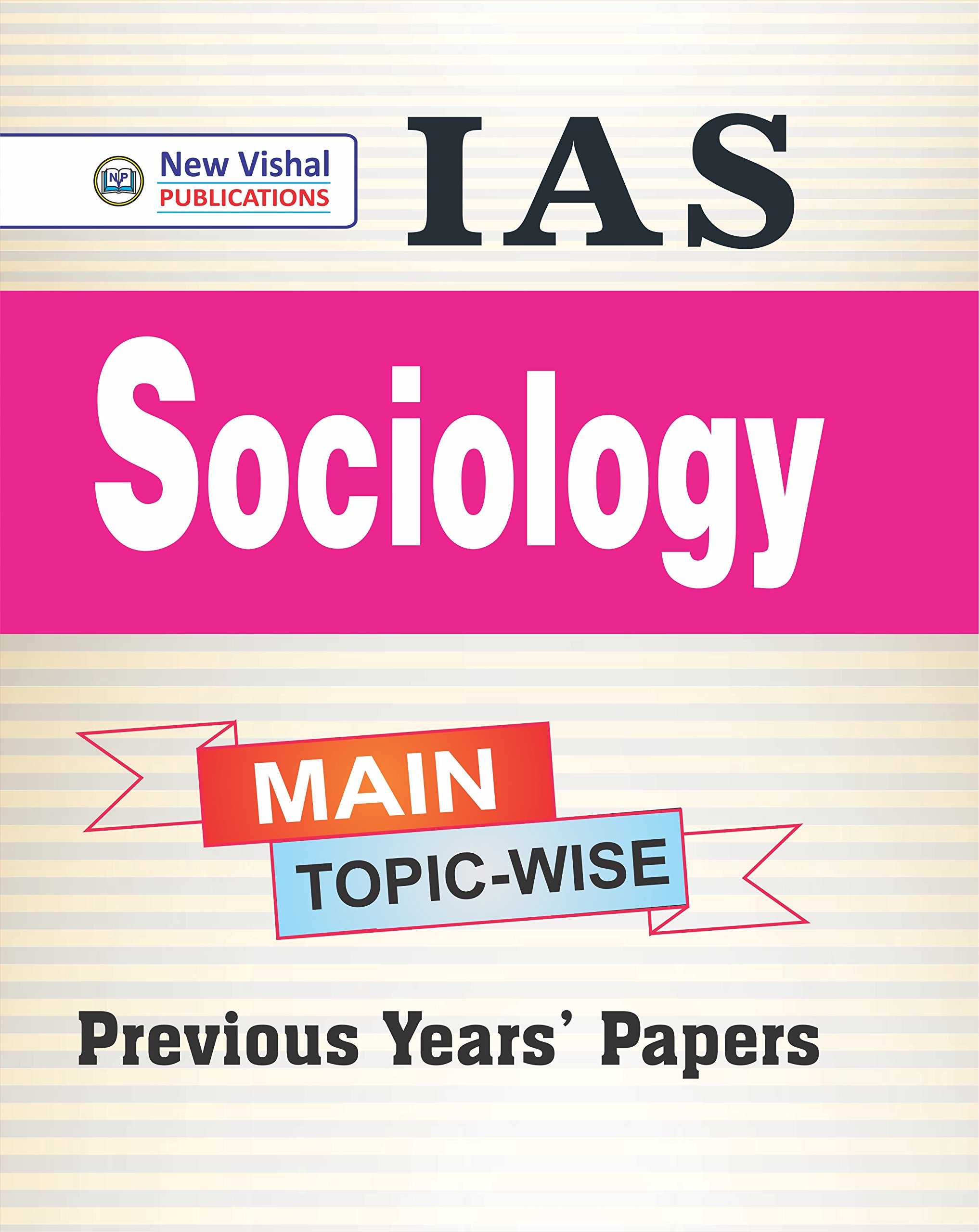 Buy IAS Main Sociology Topic wise Unsolved Question Papers Book