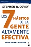 Los 7 Hábitos De La Gente Altamente Efectiva - Edición Revisada Y Actualizada (Empresa y Talento)
