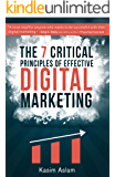 The 7 Critical Principles of Effective Digital Marketing