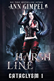 Harsh Line: An Urban Fantasy (Cataclysm Book 1)