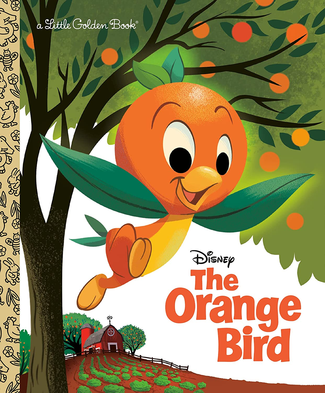 The Orange Bird (Disney Classic) (Little Golden Book)