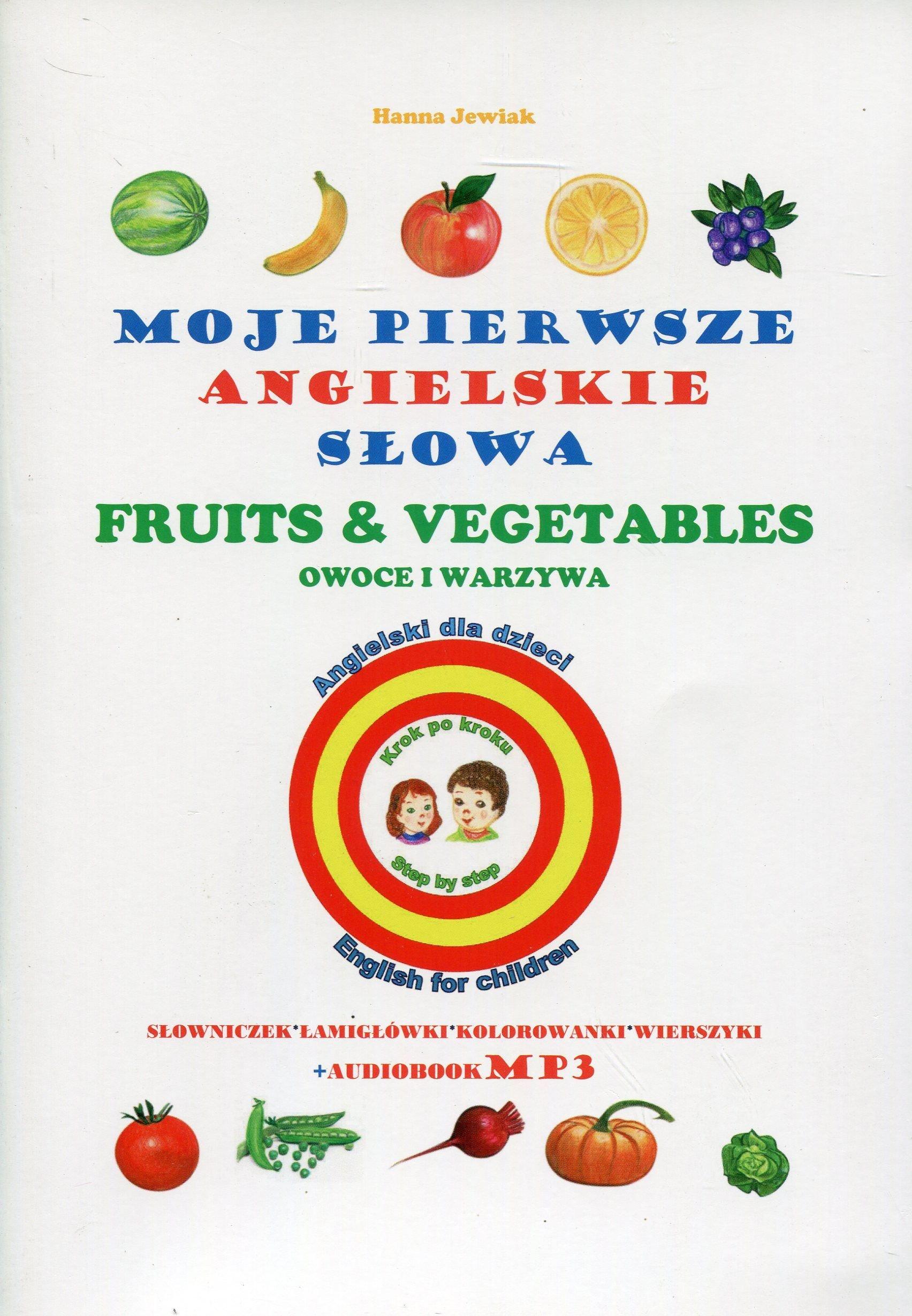Moje Pierwsze Angielskie Slowa Owoce I Warzywa Hanna Jewiak