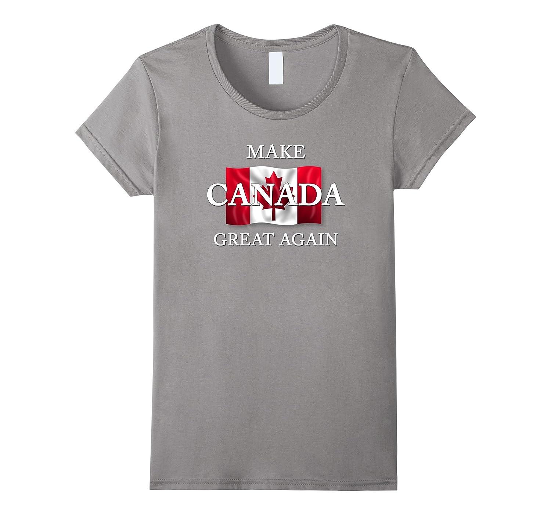 Make Canada Great Again Gift Shirt