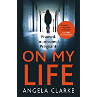 On My Life: the gripping fast-paced thriller with a killer twist (English Edition)